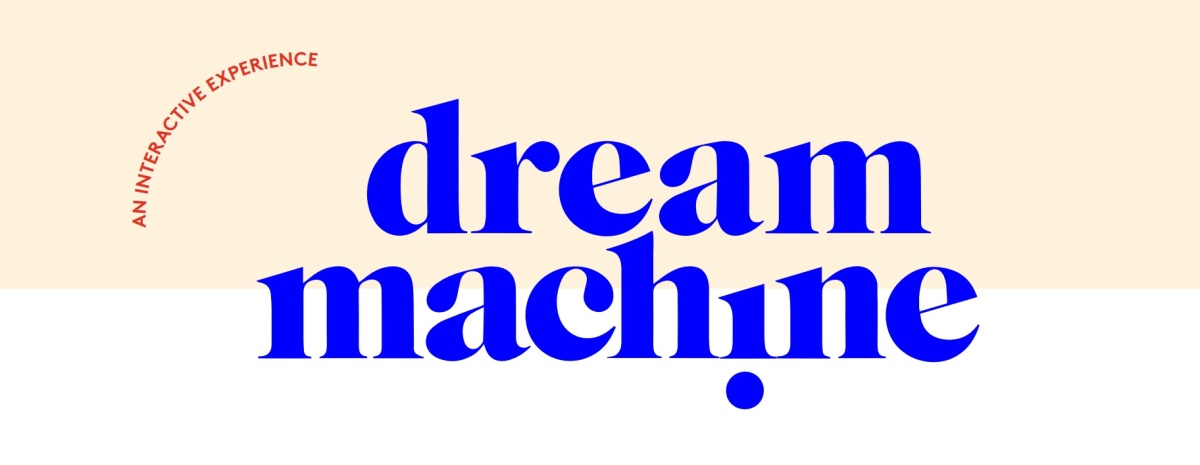 Dream Machine Pop-Up Exhibit (Brooklyn, NY)