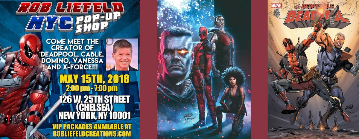 Rob Liefeld Deadpool Pop-Up Shop NYC (May 15, 2018)
