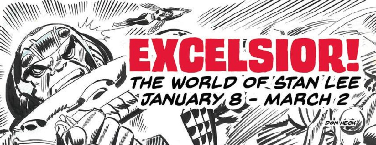 Excelsior: The World of Stan Lee (Society of Illustrators NYC)
