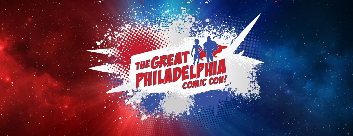 The Great Philadelphia Comic Con (April 12-14, 2019)